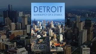 Download Detroit: The Bankruptcy Of A Symbol Video
