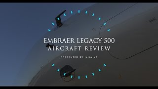 Download Aircraft Review: Embraer Legacy 500 Video