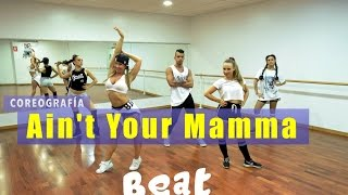 Download Jennifer Lopez - Ain't Your Mamma | Coreografía - Beat Fit | Choreography Video