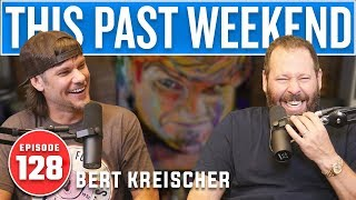Download Bert Kreischer | This Past Weekend #128 Video