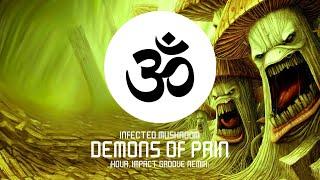 Download Infected Mushroom - Demons Of Pain (Kova, Impact Groove Remix) Video