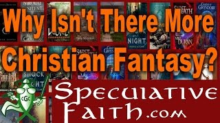 Download ″Why Isn't There More Christian Fantasy?″ - SPECULATIVE FAITH Video