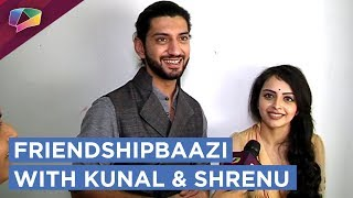 Download Kunal Jaisingh And Shrenu Parikh Take Up The Friendshipbaazi Segment | Exclusive Video