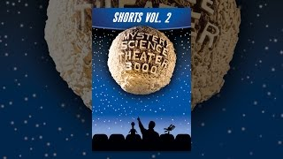 Download Mystery Science Theater 3000: Shorts Volume 2 Video