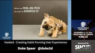 Download JWC 2016 - Hooked: Creating Habit-Forming User Experiences - Duke Speer Video