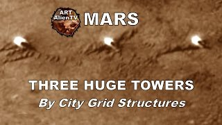 Download MARS: THREE HUGE TOWERS/DOMES - By City Grid Structures. ArtAlienTV - 1080p60 Video