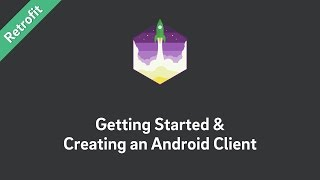 Download Retrofit Tutorial — Getting Started and Creating an Android Client Video