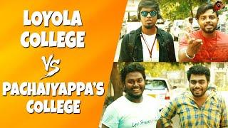 Download Loyola College Vs Pachaiyappa's College | Expectation Vs Reality | Sillaakki Dumma Video
