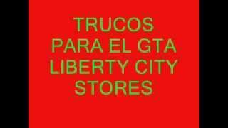 Download TRUCOS PARA EL GTA LIBERTY CITY STORES Video