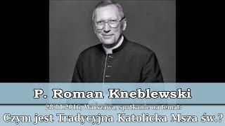 Download Ks. prałat Roman Kneblewski o Drodze Neokatechumenatu - herezji w Kościele Katolickim Video