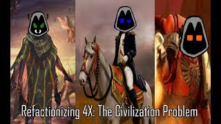 Download Refactionizing 4x: The Civilization Problem Video