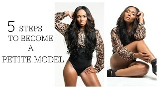 Download {PETITE MODELING} 5 Steps to Becoming a Model- DE'ANA FIERCE Video