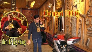 Download Cơ Ngơi Trăm tỷ của Đại Gia Phúc XO Sài Gòn Đeo 13 kg vàng trên người Video