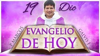 Download Evangelio de Hoy Miércoles 19 de Diciembre de 2018 Video