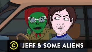 Download Jeff & Some Aliens - The Only Thing Jeff's Good At Video