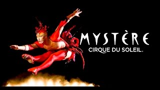 Download Mystère by Cirque du Soleil - Official Trailer Video