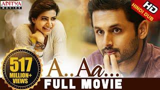 Download A Aa New Hindi Dubbed Full Movie   Nithiin, Samantha   Trivikram Video