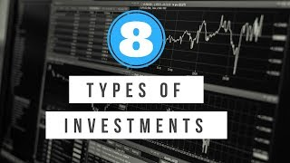 Download 8 Types of Investments You Should Know Video