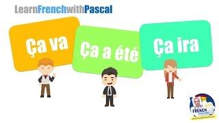 Download Ça va, ça a été, ça ira in French Video