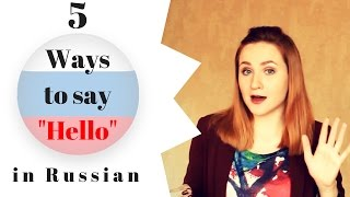 Download Russian phrases Part 1 – 5 ways to say HELLO in Russian Video