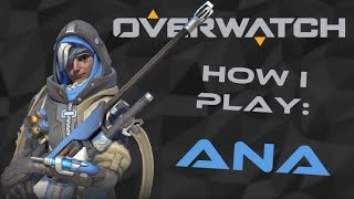 Download Overwatch - How I play: Ana Video