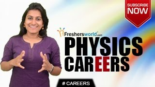Download CAREERS IN PHYSICS –B.A,B.SC,M.A,Institutions,Job Openings,Salary Package Video