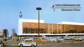 Download Unser Berlin - DDR Propagandafilm über Ost-Berlin Video