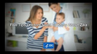 Download 5 Tips for Healthcare Providers to Help Babies Exposed to Zika Video