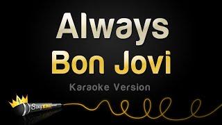 Download Bon Jovi - Always (Karaoke Version) Video