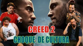 Download CHOQUE DE CULTURA #38: Creed 2, a pedagogia do espancado Video