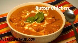 Download Easy Butter Chicken Recipe | Indian Butter Chicken | Murg Makhani Video