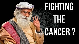 Download Sadhguru - How can you fight cancer ?! Video