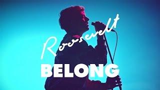 Download Roosevelt - Belong Video