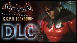 Download Batman Arkham Knight: DLC GCPD Lockdown (Nightwing Story) Video