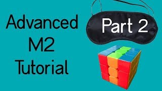 Download Advanced M2 Tutorial Part 2 | Parity, Commutator Groups, and 2 Targets on the M Slice Video