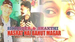 Download HASRAT HAI BAHUT MAGAR SIKANDER & SHAKTHI STUDIOVTC HD VIDEO Video