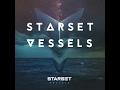 Download Starset Vessels FULL w/ Lyrics!! Video