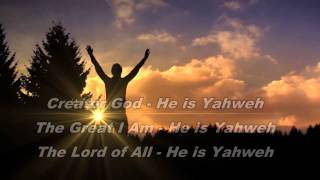 Download He is Yahweh Video