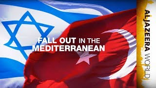 Download Israel-Turkey And The Fall Out In The Mediterranean | Al Jazeera World Video