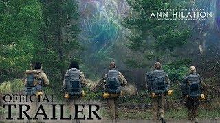 Download ANNIHILATION | Official Trailer Video