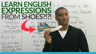 Download Learn common English expressions... that come from shoes?! Video