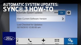 Download SYNC 3 Automatic System Updates | SYNC 3 How-To | Ford Video