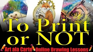 Download Art Tips Producing your own Art Prints Video