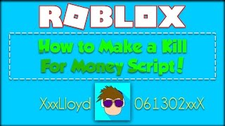 Download How To Make a Kill For Money Script in ROBLOX! Video