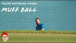 Download TRUMP NATIONAL DORAL PART 2 - MUFF BALL Video