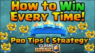 Download Clash Royale - How To Win Every Time! Pro Tips and Strategy | Clash Royale Strategy for Beginners Video