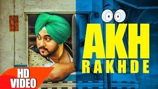 Download Akh Rakhde (Full Video) | Deep karan | Jashan nanarh | Desi Routz | Latest Punjabi Song 2016 Video