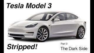 Download Tesla Model 3 Stripped - Part 2 - The Dark Side Video