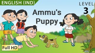 Download Ammu's Puppy: Learn English (IND) - Story for Children and Adults ″BookBox″ Video