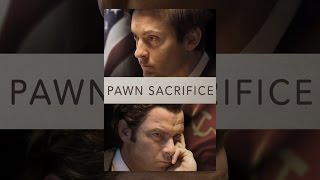 Download Pawn Sacrifice Video